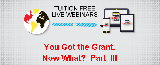 You Got the Grant, Now What? Part III