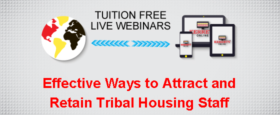 Effective Ways to Attract and Retain Tribal Housing Staff