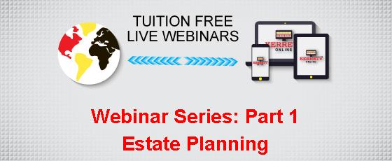 Webinar Series: Part 1 Estate Planning