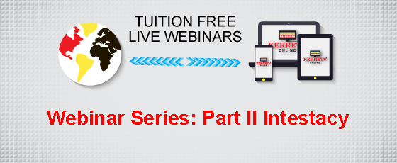 Webinar Series: Part II Intestacy